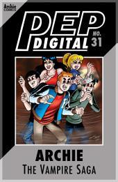 Pep Digital Vol. 031: Archie: The Vampire Saga