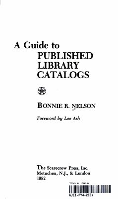 A Guide to Published Library Catalogs PDF