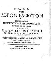 Ton logon emphyton Jac. I, 21. commendatum dissertatione philologica