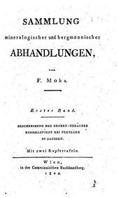 Beschreibung des Gruben-Gebäudes Himmelsfürst, ohnweit Freyberg im sächsischen Erzgebürge: (Freyberg, 1802)