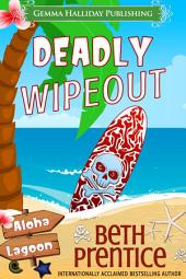 Deadly Wipeout: A Samantha Reynolds Aloha Lagoon Mystery