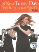 A new tune a day performance pieces for flute