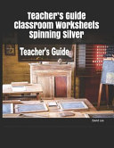 Teacher's Guide Classroom Worksheets Spinning Silver
