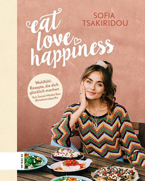 Eat Love Happiness PDF