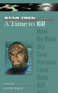 A Star Trek  The Next Generation  Time  7  A Time to Kill Book