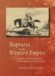 Ruptures In The Western Empire Book PDF