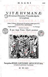 Magnum theatrum vitae humanae,...