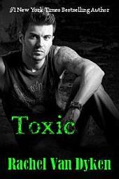 Toxic: (Ruin #2)