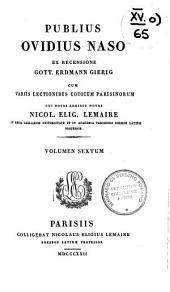 Publius Ovidius Naso ex recensione Heinsio-Burmanniana: Volume 6