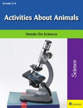 Activities About Animals: Hands-On Science