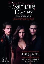 The Vampire Diaries - Stefan's Diaries - Nur ein Tropfen Blut