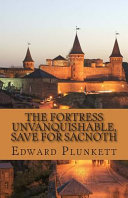The Fortress Unvanquishable  Save for Sacnoth PDF