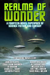 Realms of Wonder: A Fourteen Novel Superpack of Fantasy & Science Fiction