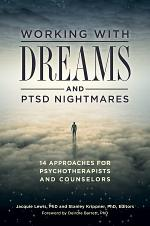 Working with Dreams and PTSD Nightmares: 14 Approaches for Psychotherapists and Counselors