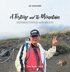 A Tortoise And The Mountain Book PDF