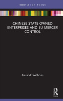 Chinese State Owned Enterprises and EU Merger Control PDF