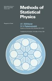 Methods of Statistical Physics: International Series in Natural Philosophy