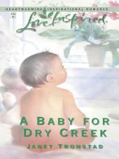 A Baby for Dry Creek