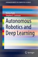Autonomous Robotics and Deep Learning PDF