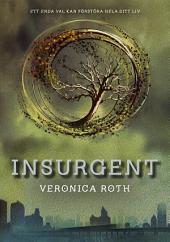 Insurgent: (Andra boken i Divergent-trilogin)