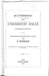 Die Entwickelung der Universität Halle statistisch verfolgt: Rektoratsrede gehalten am 12. Juli 1885