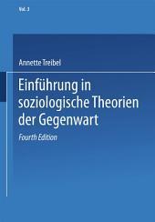 Einführung in soziologische Theorien der Gegenwart: Ausgabe 4