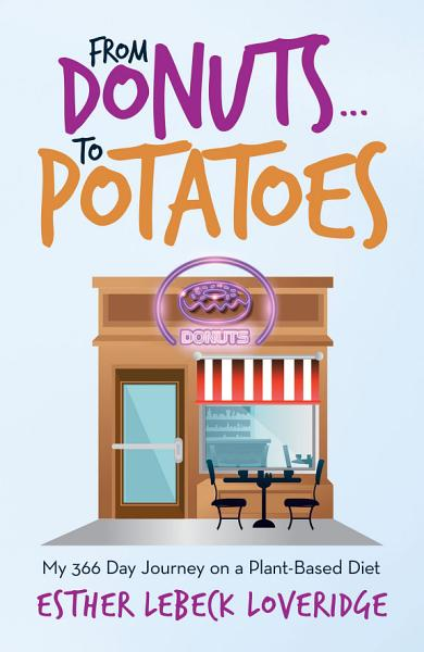 Download From Donuts   To Potatoes Book