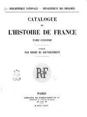 Catalogue de l'histoire de France ...