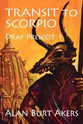 Transit to Scorpio: Dray Prescot 1