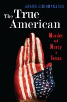 The True American  Murder and Mercy in Texas PDF