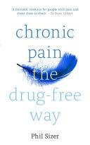 Chronic Pain The Drug-Free Way