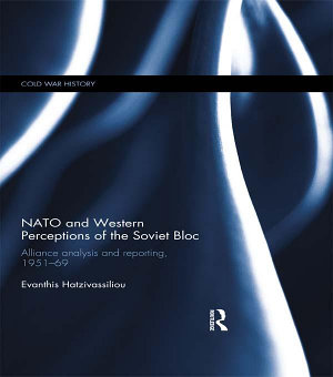 NATO and Western Perceptions of the Soviet Bloc PDF