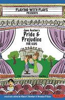 Jane Austen's Pride and Prejudice for Kids
