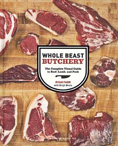 Whole Beast Butchery Book