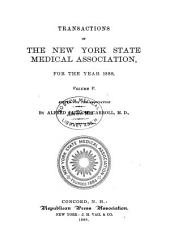 Transactions of the New York State Medical Association for the Year ...: Volume 5