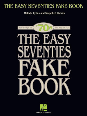 The Easy Seventies Fake Book  Songbook
