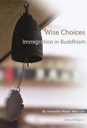Wise Choices - Immigration in Buddhism