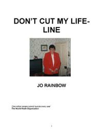 Don't Cut My Life-Line