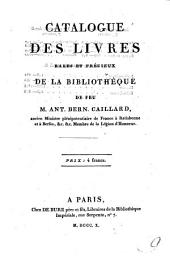 Catalogue des livres du Cabinet de Mr. A. B. Caillard. F.P.