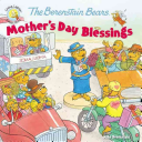 The Berenstain Bears Mother's Day Blessings