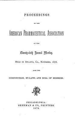 Proceedings of the American Pharmaceutical Association at the annual meeting