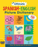 The Ultimate Spanish English Picture Dictionary