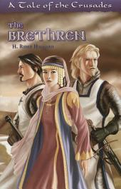 The Brethren: A Tale Of The Crusades