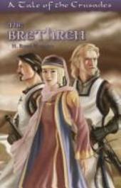 The Brethren: A Tale Of The Crusades