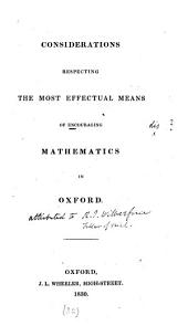 Considerations respecting the most effectual means of encouraging mathematics in Oxford: Volume 32