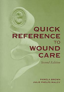 Quick Reference to Wound Care PDF