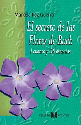 El Secreto De Las Flores De Bach