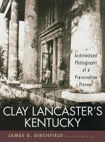 Clay Lancaster s Kentucky PDF