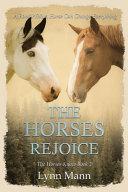 The Horses Rejoice