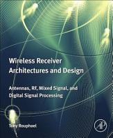 Wireless Receiver Architectures and Design PDF